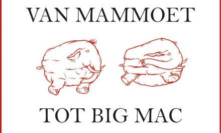 Van mammoet tot big mac